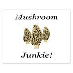 Mushroom Junkie Small Poster