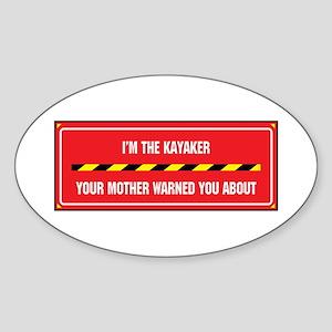I'm the Kayaker Oval Sticker