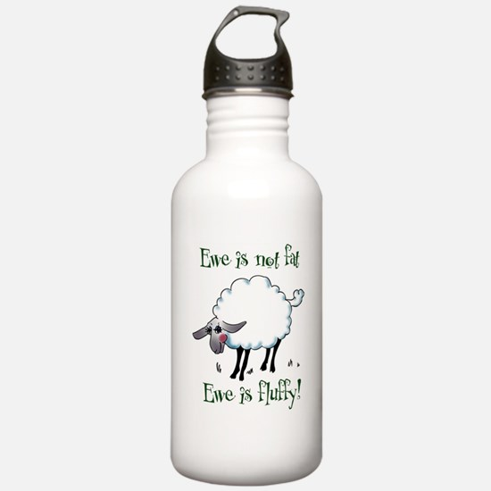 Ewe is not Fat Water Bottle