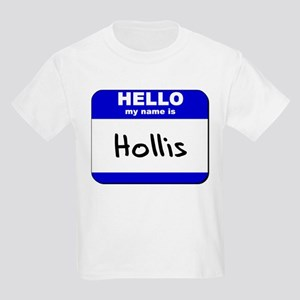 hello my name is hollis Kids Light T-Shirt