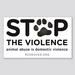 STOP THE VIOLENCE: animal abus Sticker (Rectangle)