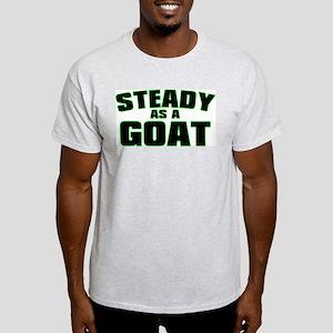 Steady As A Goat Light T-Shirt