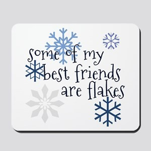 Flaky Friends Mousepad