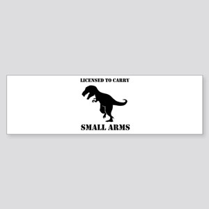 Licensed To Carry Small Arms T-Rex Dinosaur Bumper
