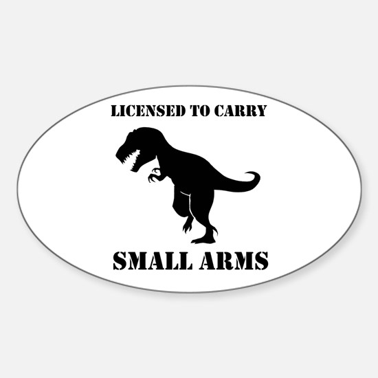 Licensed To Carry Small Arms T-Rex Dinosaur Sticke