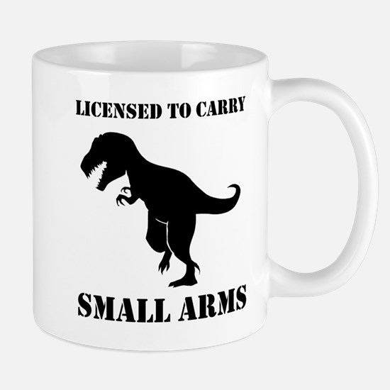 Licensed To Carry Small Arms T-rex Dinosaur Mugs