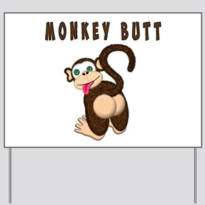 Monkey Butt New Begining Yard Sign