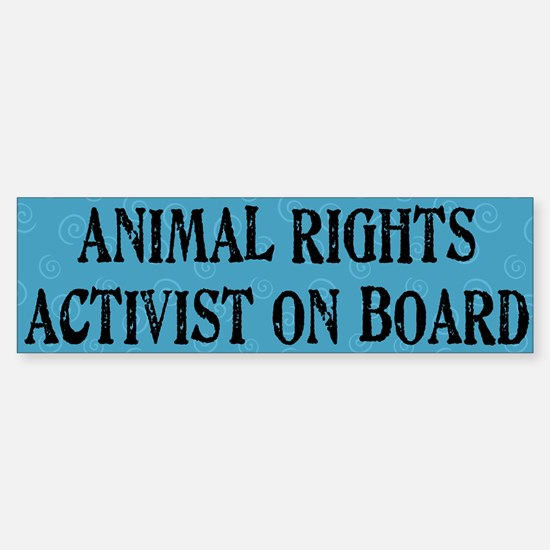 """Animal Rights Activist"" Bumper Bumper Bumper Sticker"