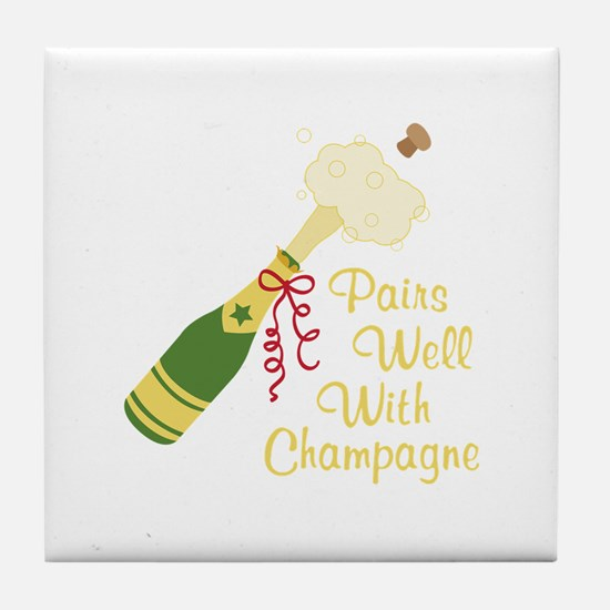 Pairs Well With Champagne Tile Coaster