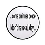Come On Inner Peace All Day 3.5