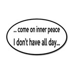 Come On Inner Peace All Day 20x12 Oval Wall Decal
