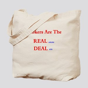 Brokers are the REAL estate DEALers Tote Bag