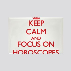 Keep calm and focus on Horoscopes Magnets