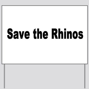 rhino2 Yard Sign