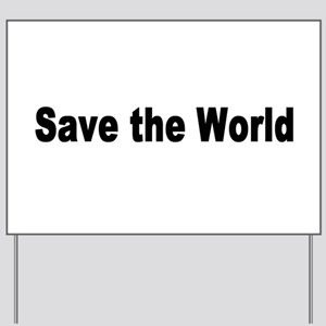 world2 Yard Sign