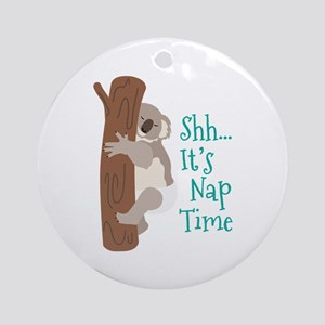 Shh... Its Nap Time Ornament (Round)