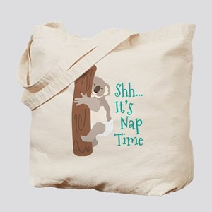 Shh... Its Nap Time Tote Bag