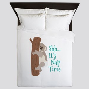 Shh... Its Nap Time Queen Duvet