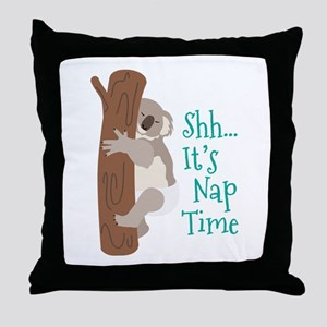 Shh... Its Nap Time Throw Pillow