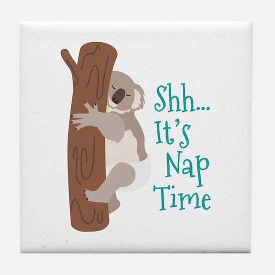 Shh... Its Nap Time Tile Coaster