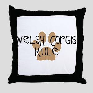 Welsh Corgis Rule Throw Pillow