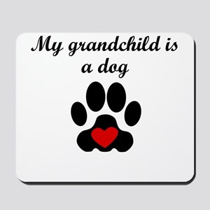 Dog Grandchild Mousepad