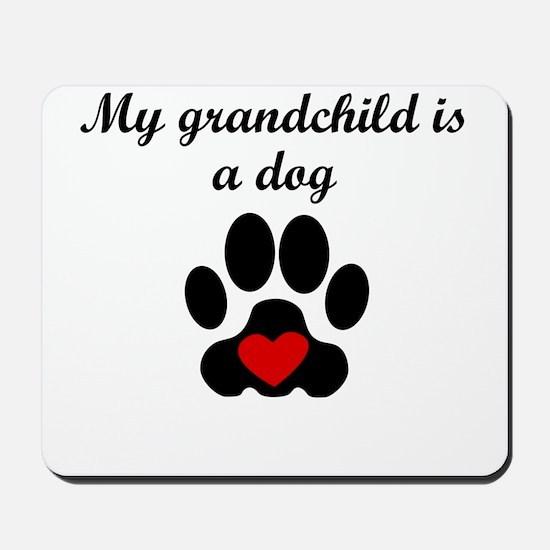 Dog Grandchild Mousepad