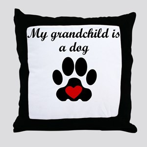 Dog Grandchild Throw Pillow