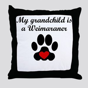 Weimaraner Grandchild Throw Pillow