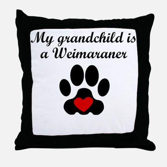 Weimaraner Grandchild Throw Pillow