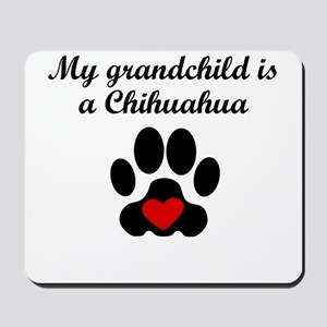 Chihuahua Grandchild Mousepad