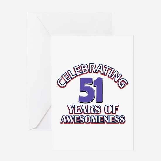 Celebrating 51 years of awesomeness Greeting Card