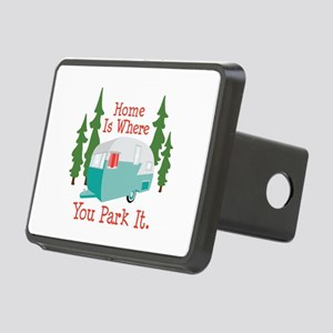 Home Is Where You Park It. Hitch Cover