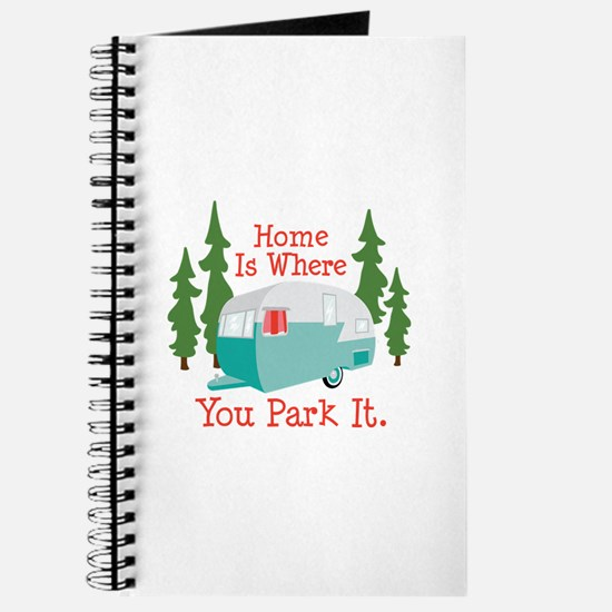 Home Is Where You Park It. Journal