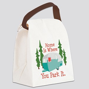 Home Is Where You Park It. Canvas Lunch Bag