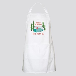 Home Is Where You Park It. Apron