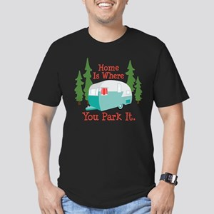 Home Is Where You Park It. T-Shirt