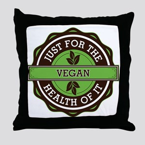 Vegan For the Health of It Throw Pillow