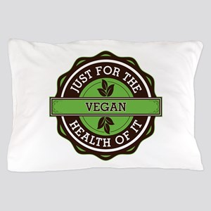 Vegan For the Health of It Pillow Case