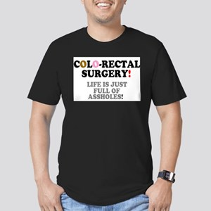 COLO-RECTAL SURGERY - LIFE IS JUST FULL OF T-Shirt