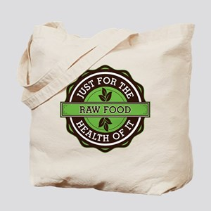 Raw Food For the Health of It Tote Bag