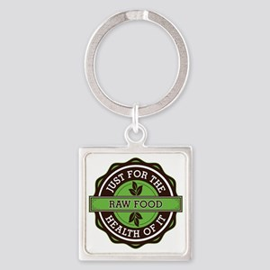 Raw Food For the Health of It Square Keychain