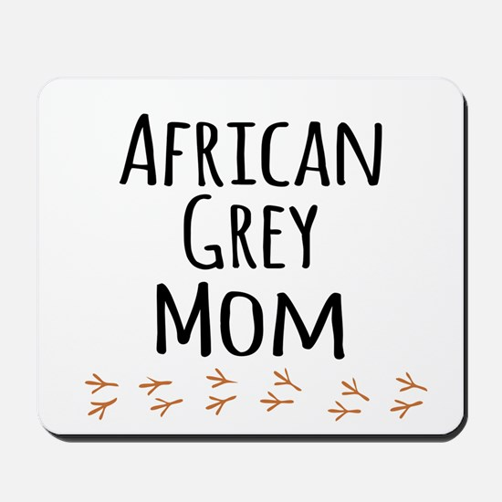 African Grey Mom Mousepad