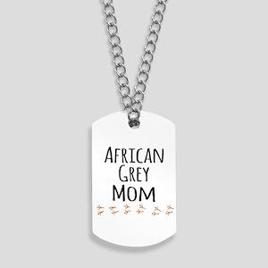 African Grey Mom Dog Tags