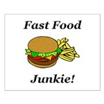 Fast Food Junkie Small Poster