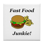 Fast Food Junkie Tile Coaster