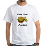 Fast Food Junkie White T-Shirt