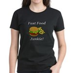 Fast Food Junkie Women's Dark T-Shirt