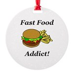 Fast Food Addict Round Ornament