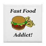 Fast Food Addict Tile Coaster